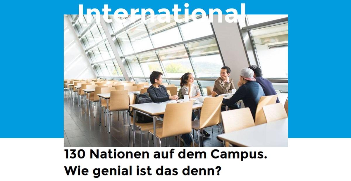 """Studierende verschiedener Nationalitäten sitzen in der Mensa. Über dem Bild steht """"International"""". Unter dem Bild """"150 Nationen auf dem Campus. Wie genial ist das denn?"""""""